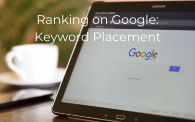 How to Rank Your Therapist Website on Google   Part Two: Keyword Placement